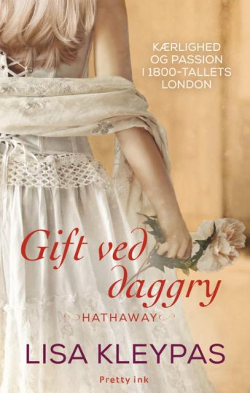 Lisa Kleypas: Gift ved daggry