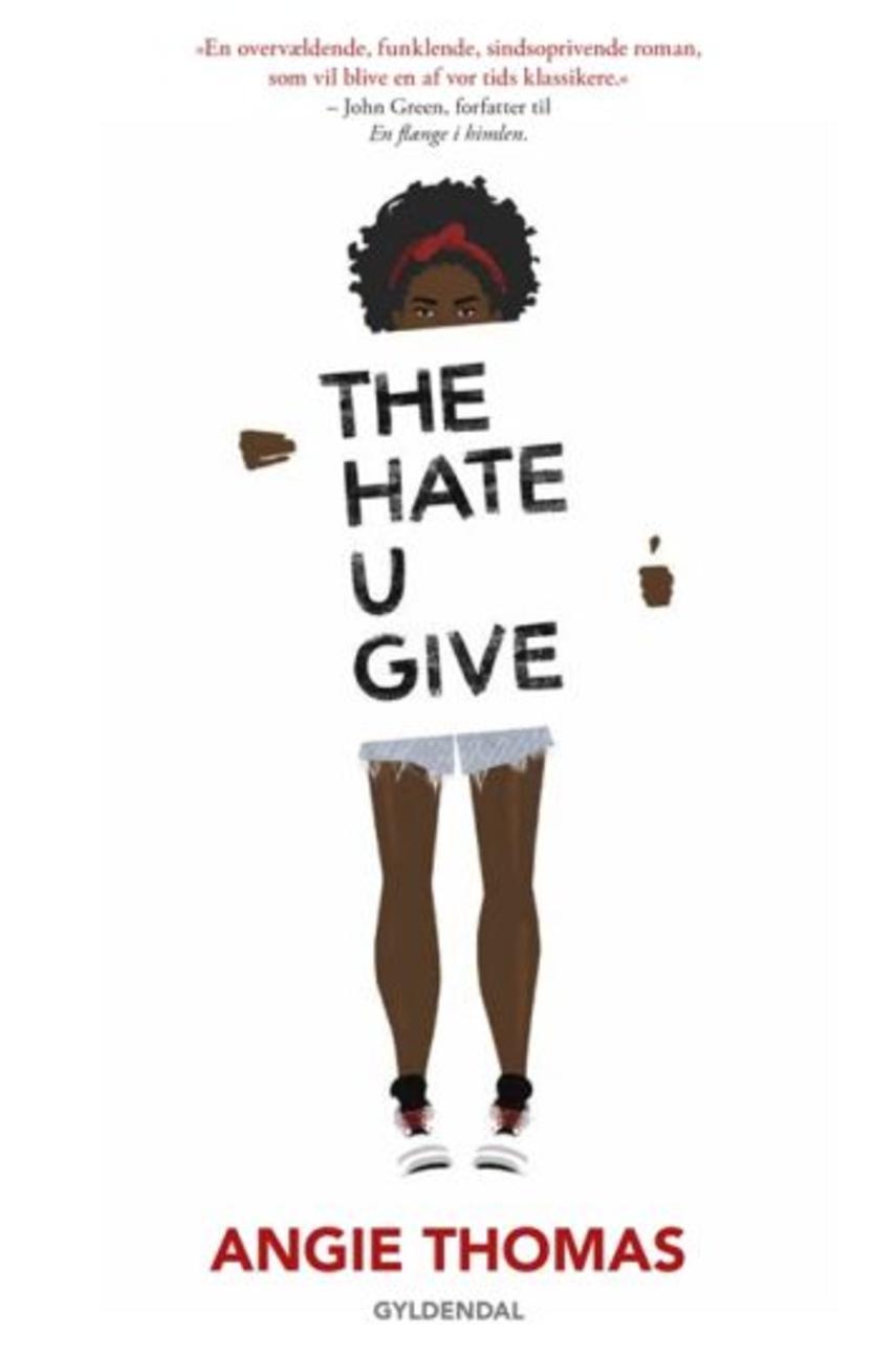 Angie Thomas: The hate u give