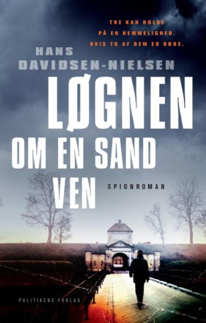 Hans Davidsen-Nielsen: Løgnen om en sand ven