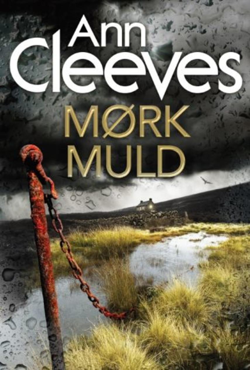 Ann Cleeves: Mørk muld