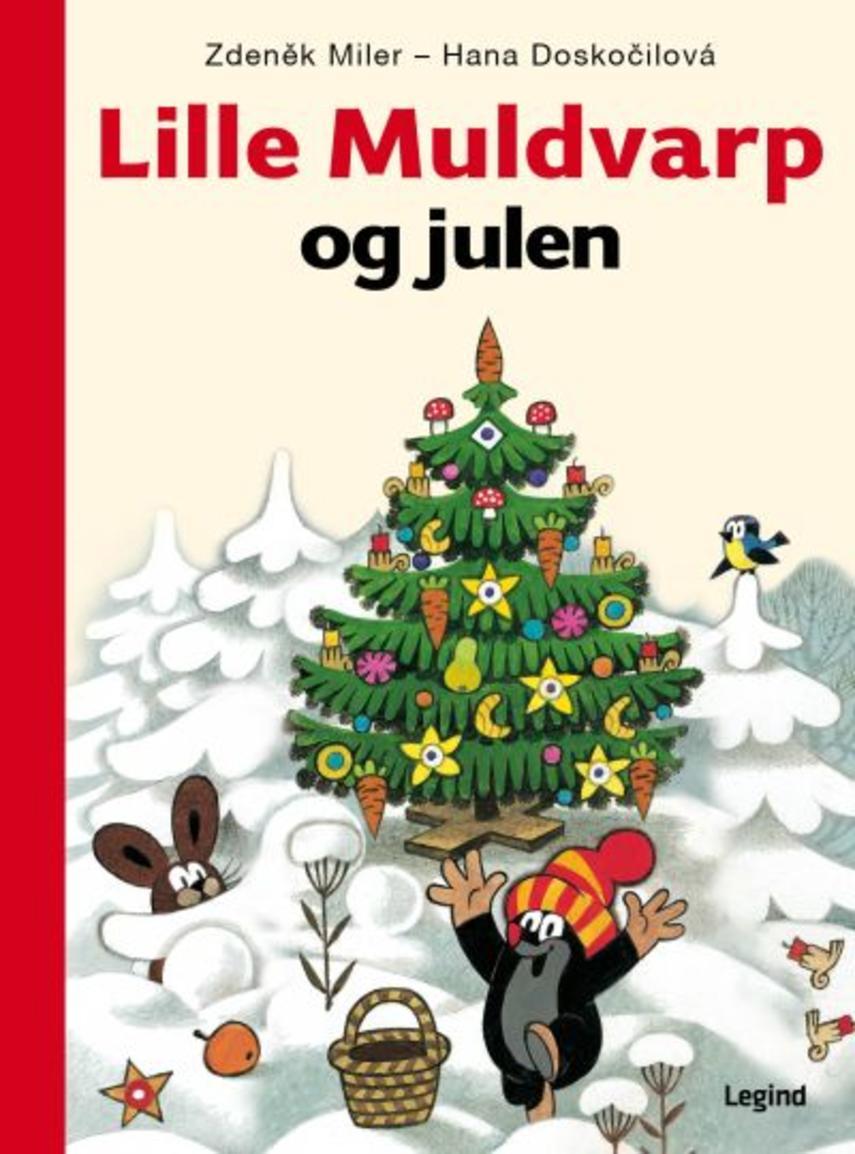 Zdeněk Miler, Hana Doskočilová: Lille Muldvarp og julen