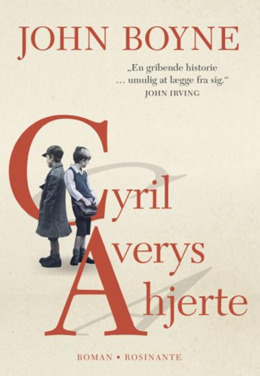 John Boyne: Cyril Averys hjerte : roman