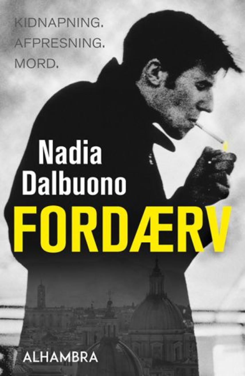 Nadia Dalbuono: Fordærv
