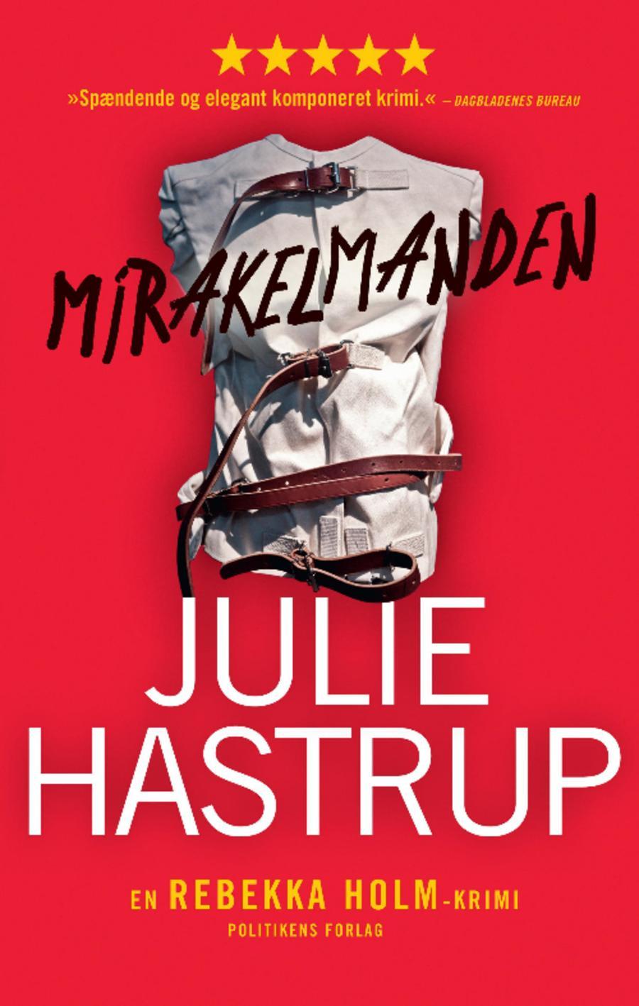 Mirakelmanden af Julie Hastrup