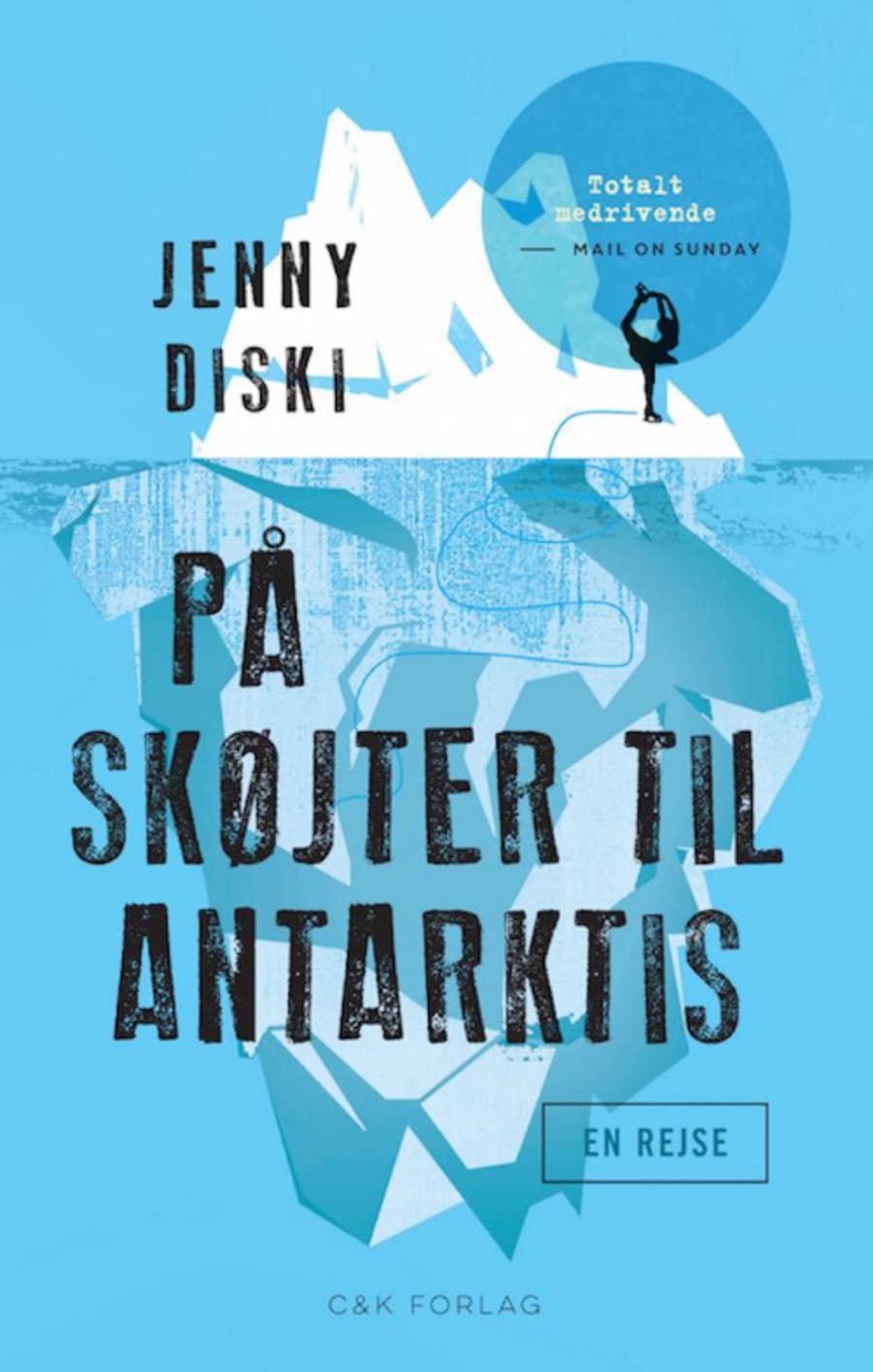 På skøjter til Antarktis af Jenny Diski