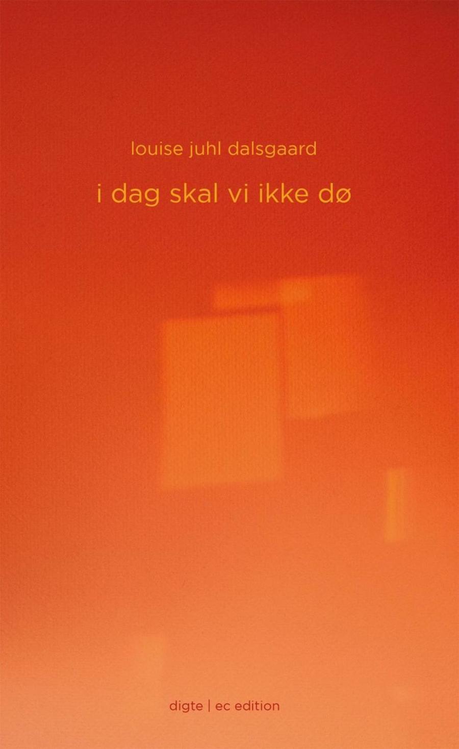 Orange forside af bogen: I dag skal vi ikke dø