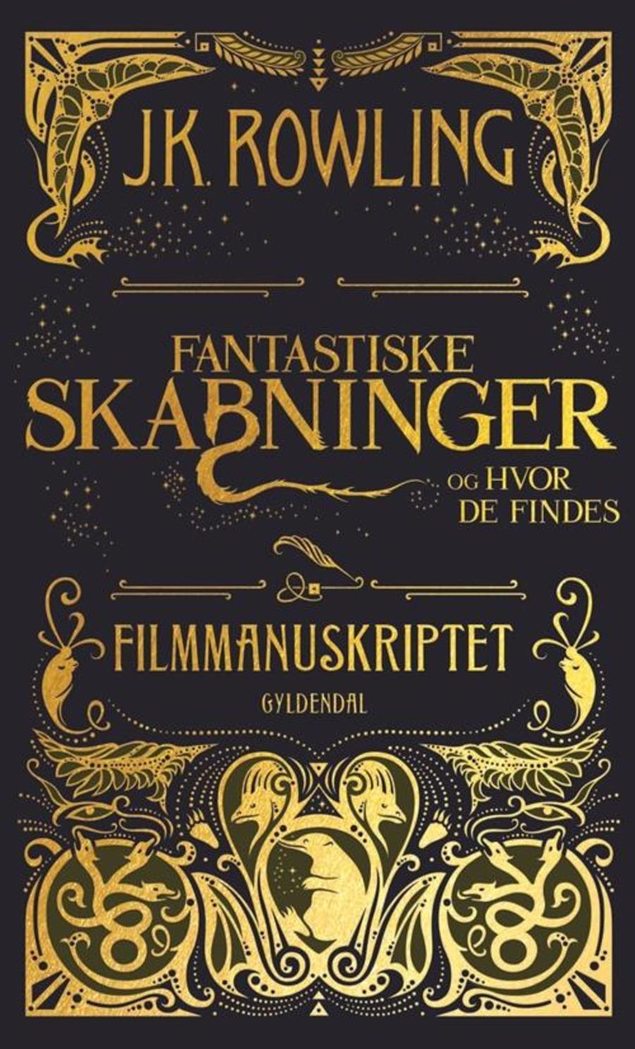 Fantastiske skabninger og hvor de findes - filmmanuskriptet af J.K Rowling
