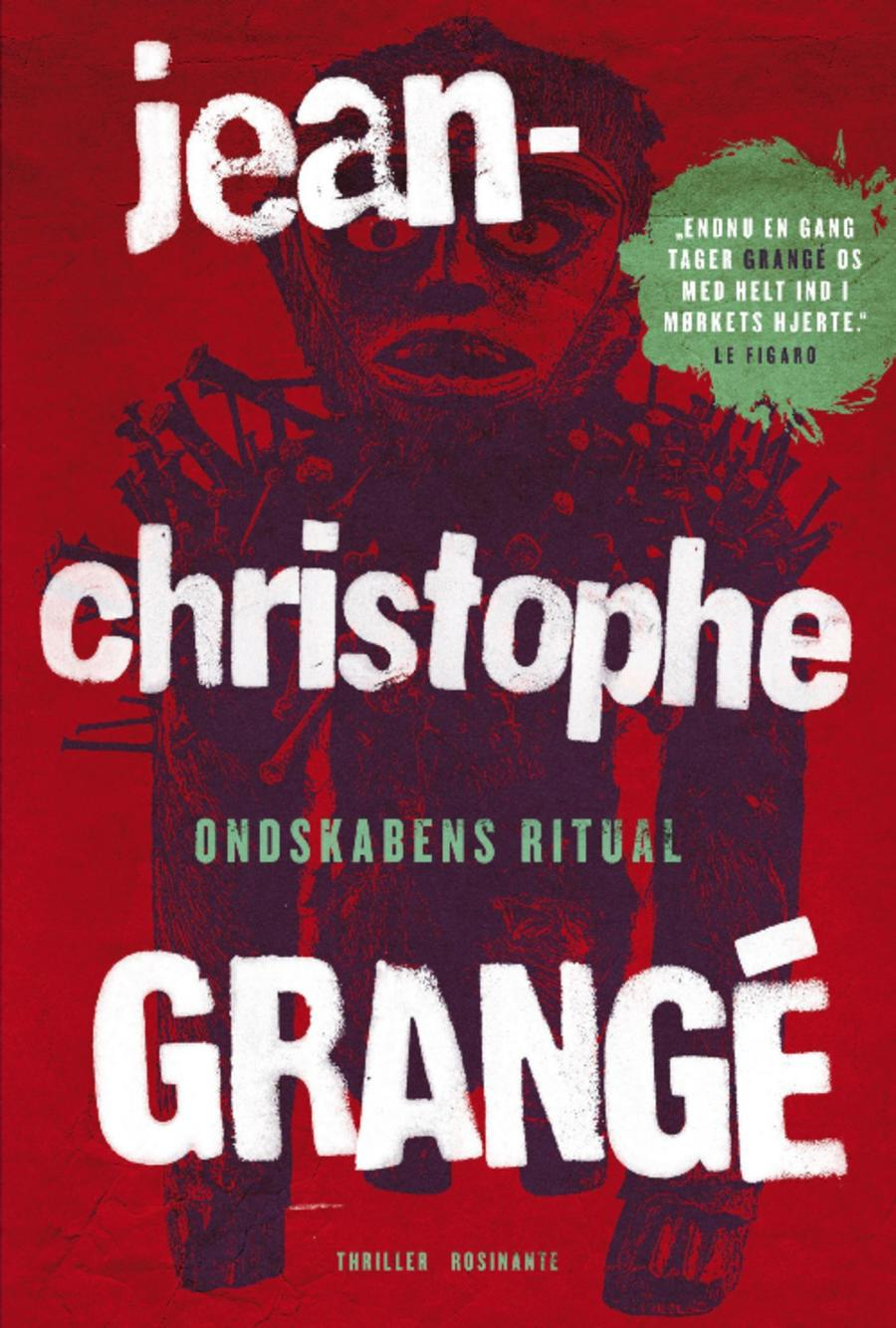 Ondskabens ritual af Jean-Christophe Grangé