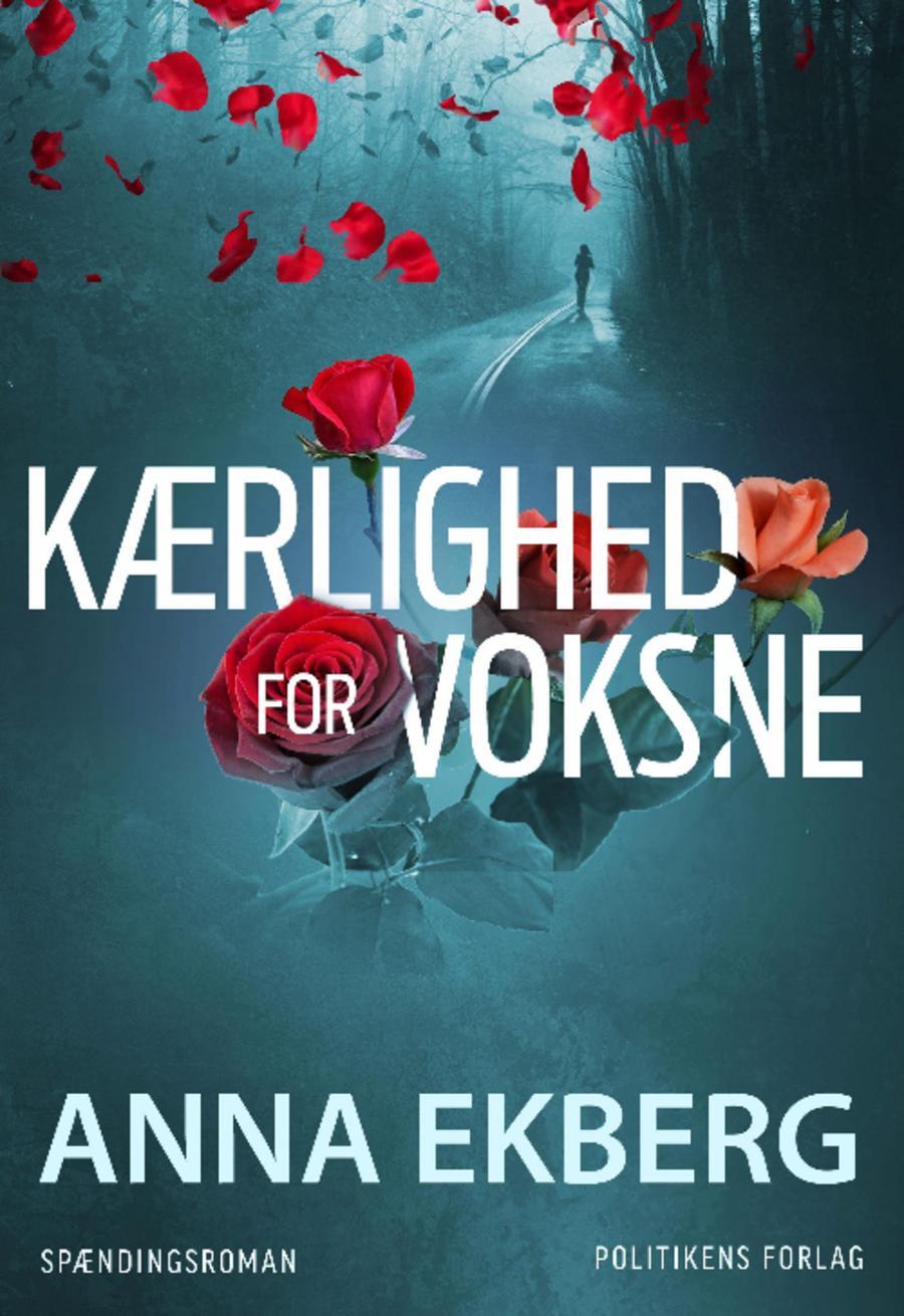 Kærlighed for voksne af Anna Ekberg